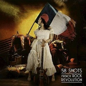 58SHOTS-French-Rock-Revolution