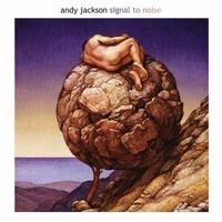 ANDY-JACKSON-Signal-To-Noise
