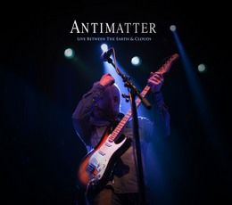 ANTIMATTER-Live-Between-The-Earth--Clouds