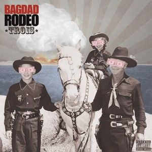 BAGDAD-RODEO-Trois