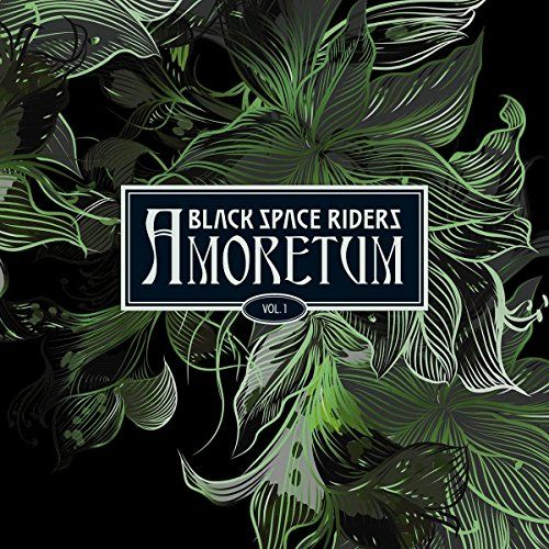 BLACK-SPACE-RIDERS-Sortie-de-Amoretum-Vol-1-en