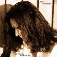 SORTIES DAVE KILMINSTER: ...AND THE TRUTH WILL SET YOU FREE...