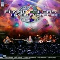 FLYING-COLORS-Live-In-Europe