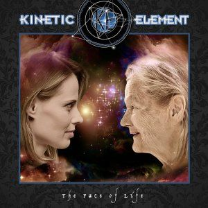 KINETIC-ELEMENT-The-Face-Of-Life