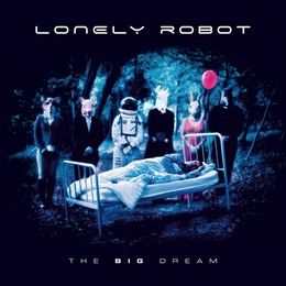 LONELY-ROBOT-The-Big-Dream