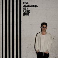NOEL-GALLAGHER-S-HIGH-FLYING-BIRDS-Chasing-Yes