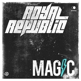 News VIDEOS ROYAL REPUBLIC : NOUVELLE LYRIC VIDEO