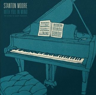 STANTON-MOORE-With-You-In-Mind-The-Songs-Of-Al
