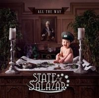 STATE-OF-SALAZAR-All-The-Way