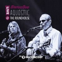 STATUS-QUO-Aquostic-Live-At-The-Roundhouse