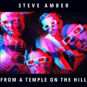 STEVE-AMBER-L-EP-From-A-Temple-On-The-Hill-arr