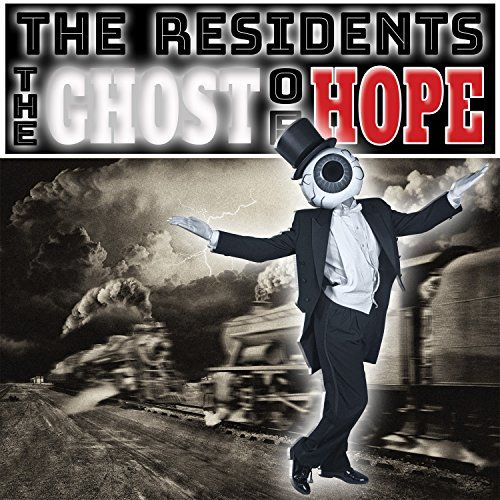 THE-RESIDENTS-The-Ghost-Of-Hope