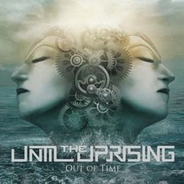 UNTIL-THE-UPRISING-Out-Of-Time