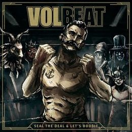VOLBEAT-Seal-The-Deal--Let-s-Boogie
