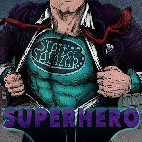 STATE-OF-SALAZAR_superhero