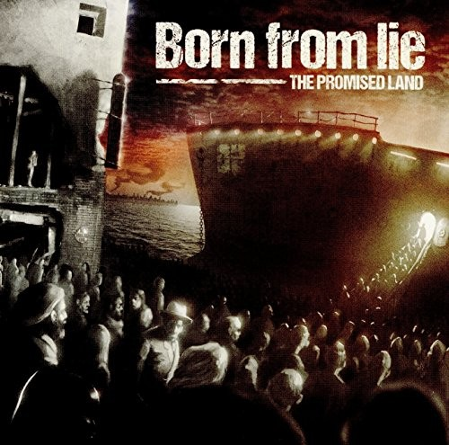 BORN-FROM-LIE_The-Promised-Land