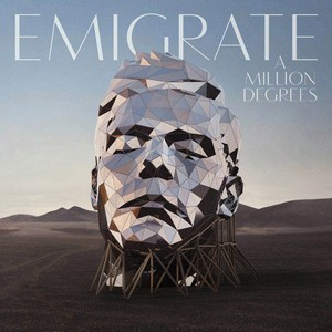 EMIGRATE_A-Million-Degrees