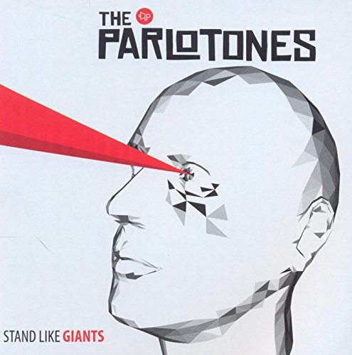 THE-PARLOTONES_Stand-Like-Giants