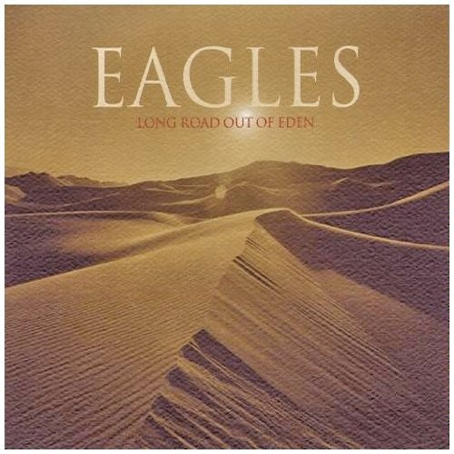 Album EAGLES LONG ROAD OUT OF EDEN