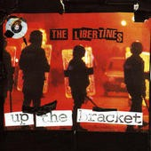 THE-LIBERTINES_Up-The-Bracket