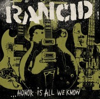 RANCID_Honor-Is-All-We-Know