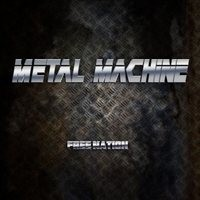 METAL-MACHINE_Free-Nation