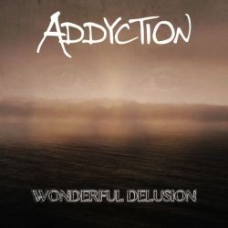 ADDYCTION_Wonderful-Delusion