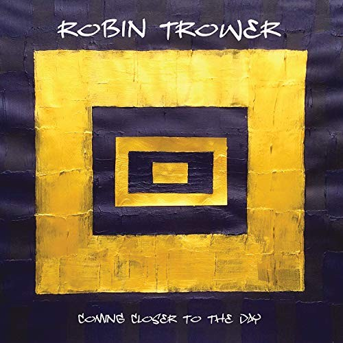 ROBIN-TROWER_Coming-Closer-To-The-Day