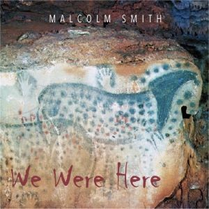 MALCOLM-SMITH_We-Were-here
