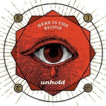 Album UNHOLD Here Is The Blood (2018)