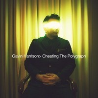 GAVIN-HARRISON_Cheating-The-Polygraph