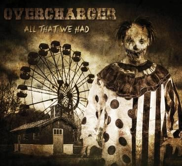 OVERCHARGER_All-That-We-Had