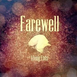FAREWELL_Living-Ends