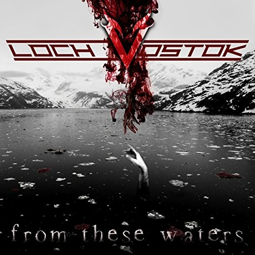 LOCH-VOSTOK_From-These-Waters