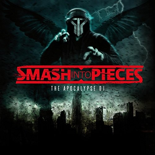 SMASH-INTO-PIECES_The-Apocalypse-DJ