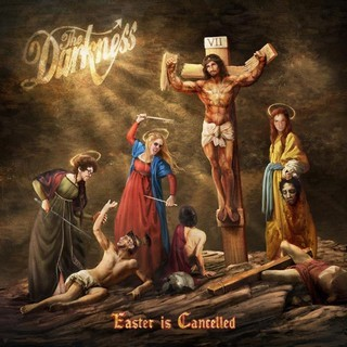 THE-DARKNESS_Easter-Is-Cancelled