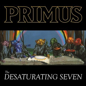 PRIMUS_The-Desaturating-Seven