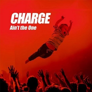 CHARGE_Ain-t-The-One