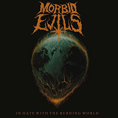 MORBID-EVILS_IN-HATE-WITH-THE-BURNING-WORLD