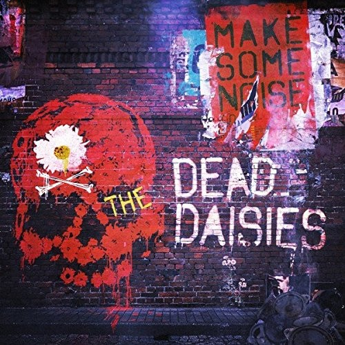 THE-DEAD-DAISIES_Make-Some-Noise