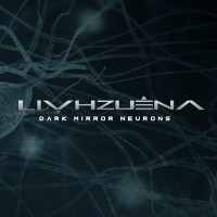 LIVHZUENA_Dark-Mirror-Neurons