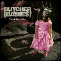 BUTCHER-BABIES_Take-It-Like-A-Man