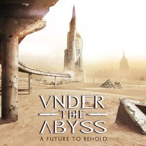 UNDER-THE-ABYSS_A-Future-To-Behold
