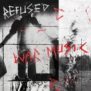 REFUSED_War-Music