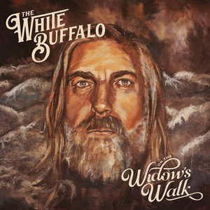 Album THE WHITE BUFFALO On The Widow's Walk (2020)