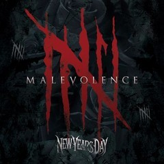 NEW-YEARS-DAY_Malevolence