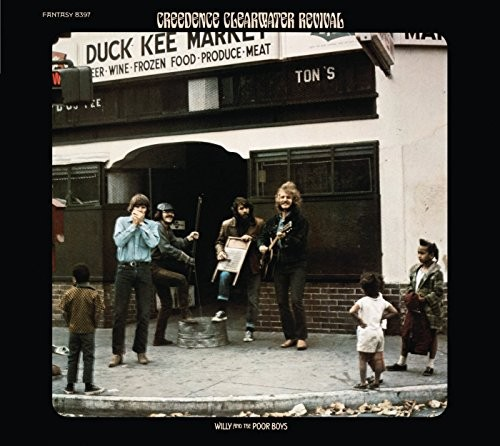 CREEDENCE-CLEARWATER-REVIVAL_Willy-And-The-Poor-Boys
