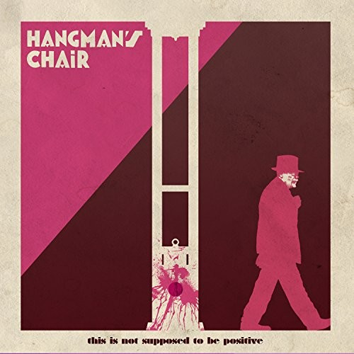 HANGMAN-S-CHAIR_THIS-IS-NOT-SUPPOSED-TO-BE-POSITIVE