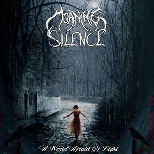 MOANING-SILENCE_A-World-Afraid-Of-Light