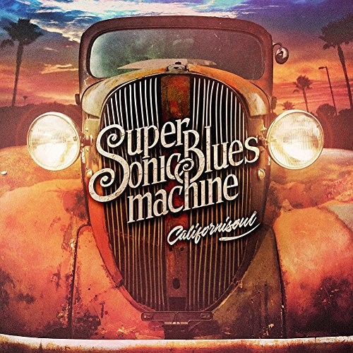 SUPERSONIC-BLUES-MACHINE_Californisoul